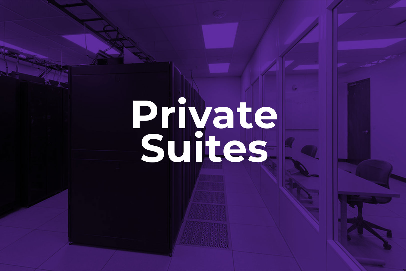 private suites at data center