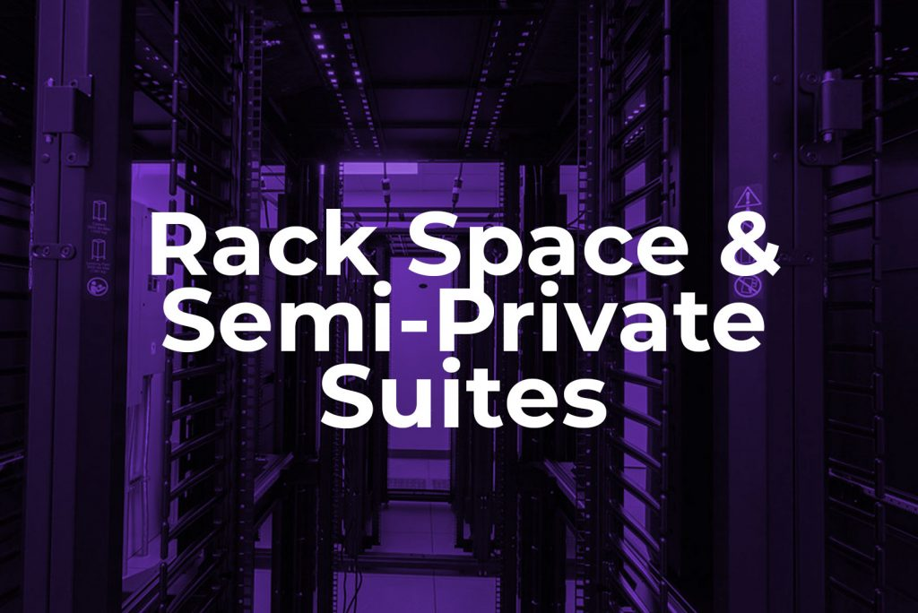 rack space and semi private data suites